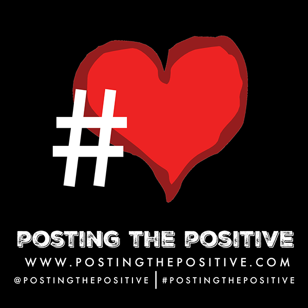 #PostingThePositive